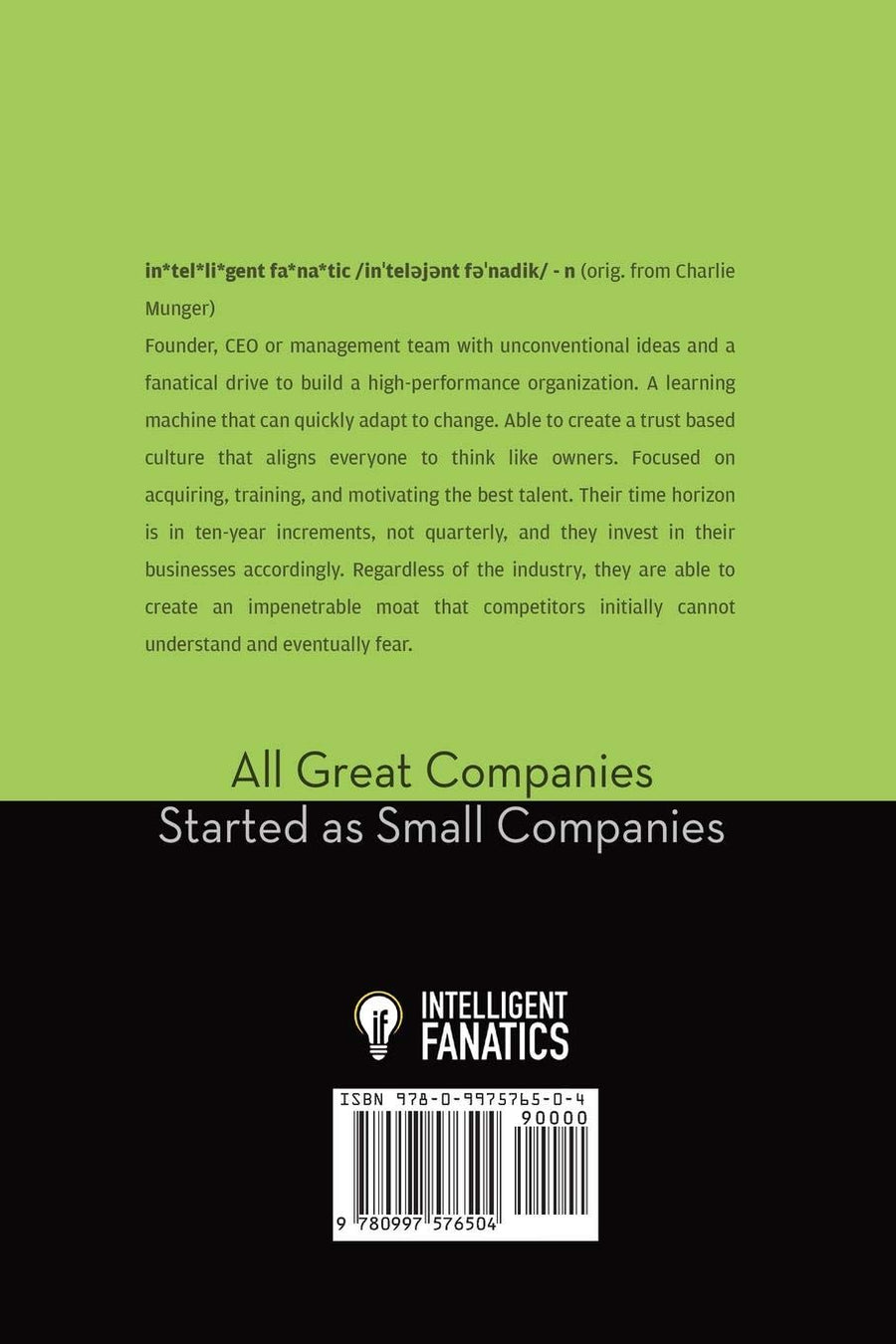 Intelligent Fanatics Project: How Great Leaders Build Sustainable Businesses - Leadership Books