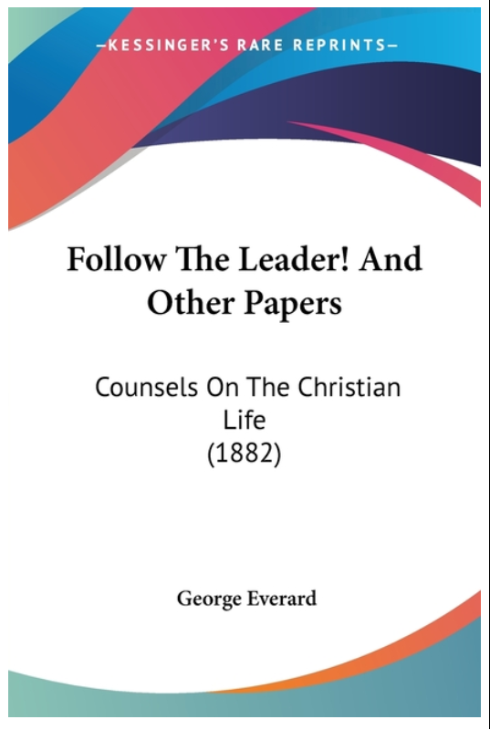Follow The Leader! And Other Papers - Leadership Books