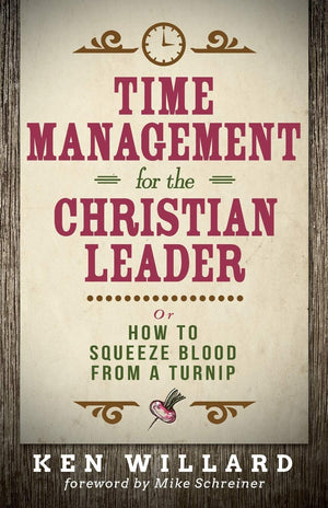 Time Management For The Christian Leader - Leadership Books