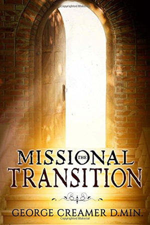 The Missional Transition - Leadership Books