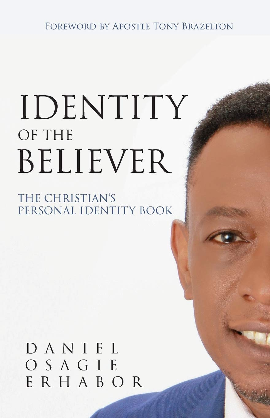 Identity of the Believer: The Christian's Personal Identity Book - Leadership Books