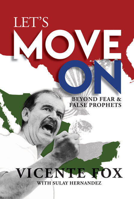Let's Move On: Beyond Fear and False Prophets - Leadership Books
