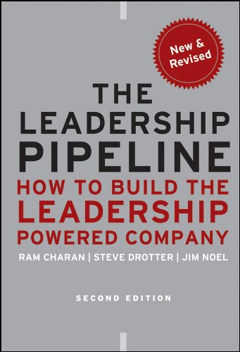 The Leadership Pipeline: How to Build the Leadership Powered Company - Leadership Books