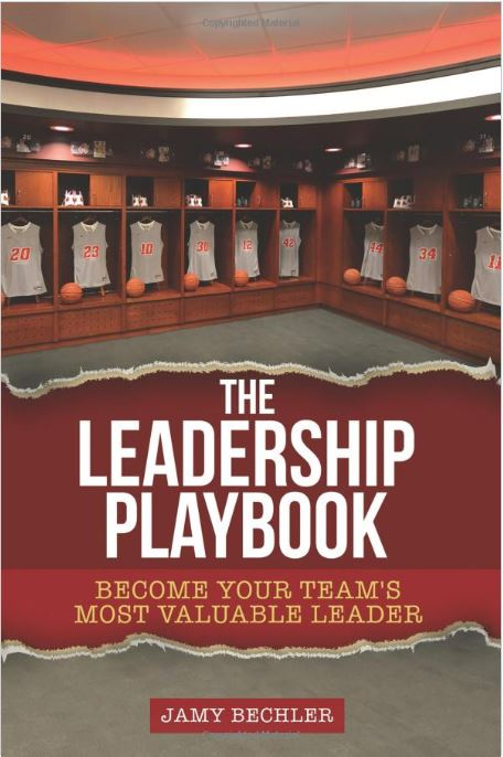 The Leadership Playbook: Become Your Team's Most Valuable Leader - Leadership Books