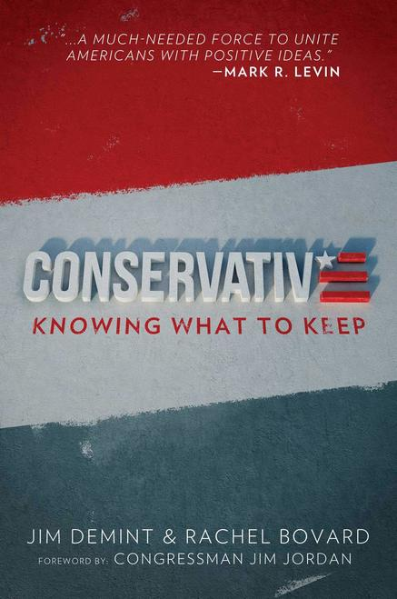 Conservative: Knowing What to Keep - Leadership Books