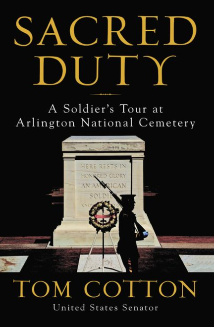 Sacred Duty: A Soldier's Tour at Arlington National Cemetery - Leadership Books