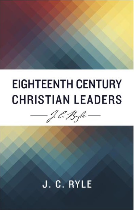 Eighteenth Century Christian Leaders - Leadership Books