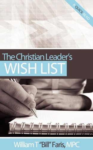 The Christian Leader's Wish List