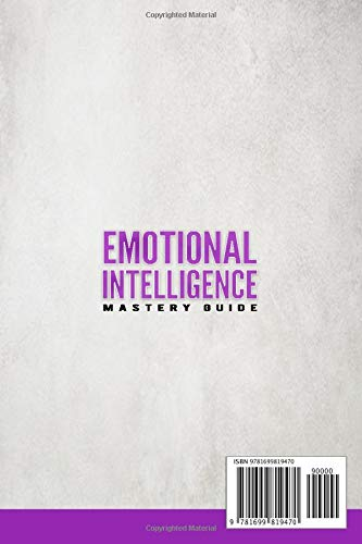 Emotional Intelligence Mastery Guide: 3 Books in 1 Social Skills - Leadership Books