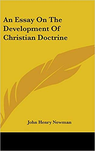 An Essay on the Development of Christian Doctrine ( Notre Dame Great Books ) - Leadership Books