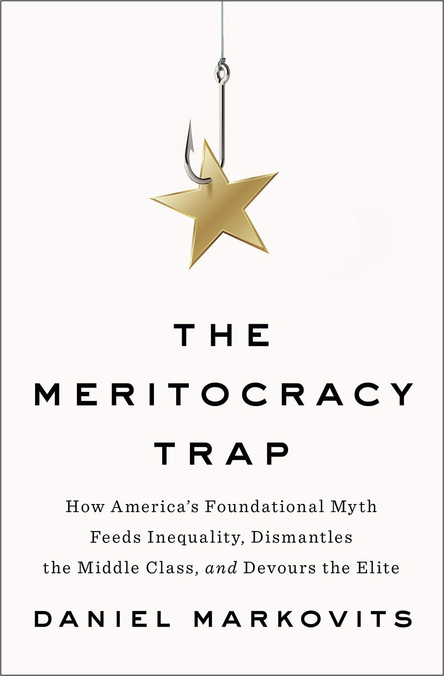 The Meritocracy Trap - Leadership Books