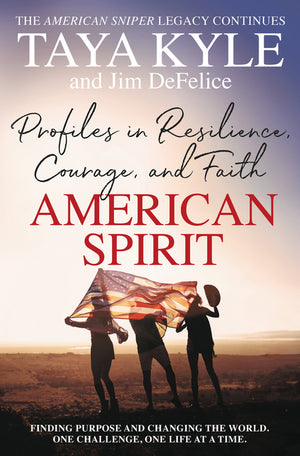 American Spirit: Profiles in Resilience, Courage, and Faith - Leadership Books