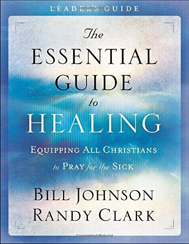 The Essential Guide To Healing - Leadership Books