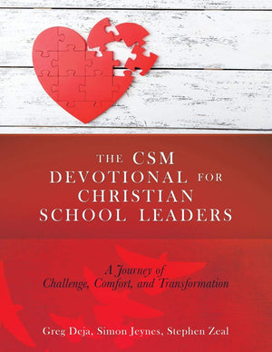 The CSM Devotional For Christian School Leaders - Leadership Books