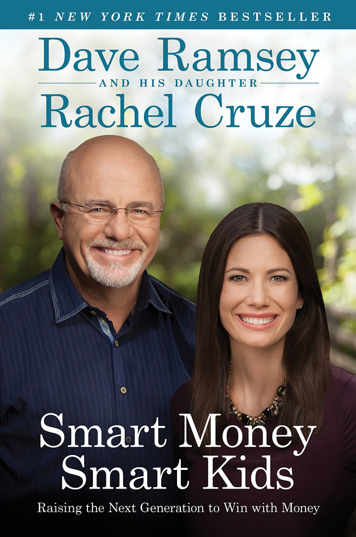 Smart Money Smart Kids: Raising the Next Generation to Win with Money - Leadership Books