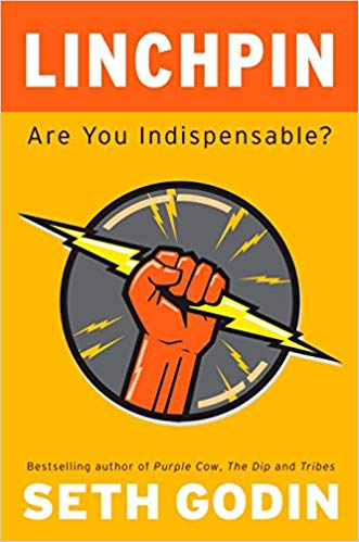 Linchpin: Are You Indispensable? - Leadership Books