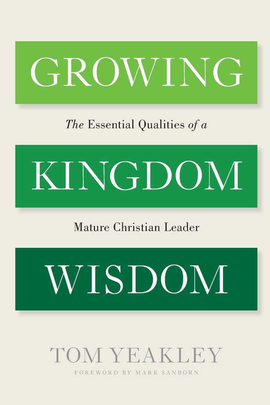 Growing Kingdom Wisdom - Leadership Books