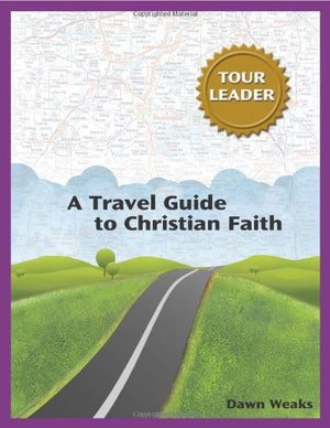 A Travel Guide To Christian Faith - Leadership Books