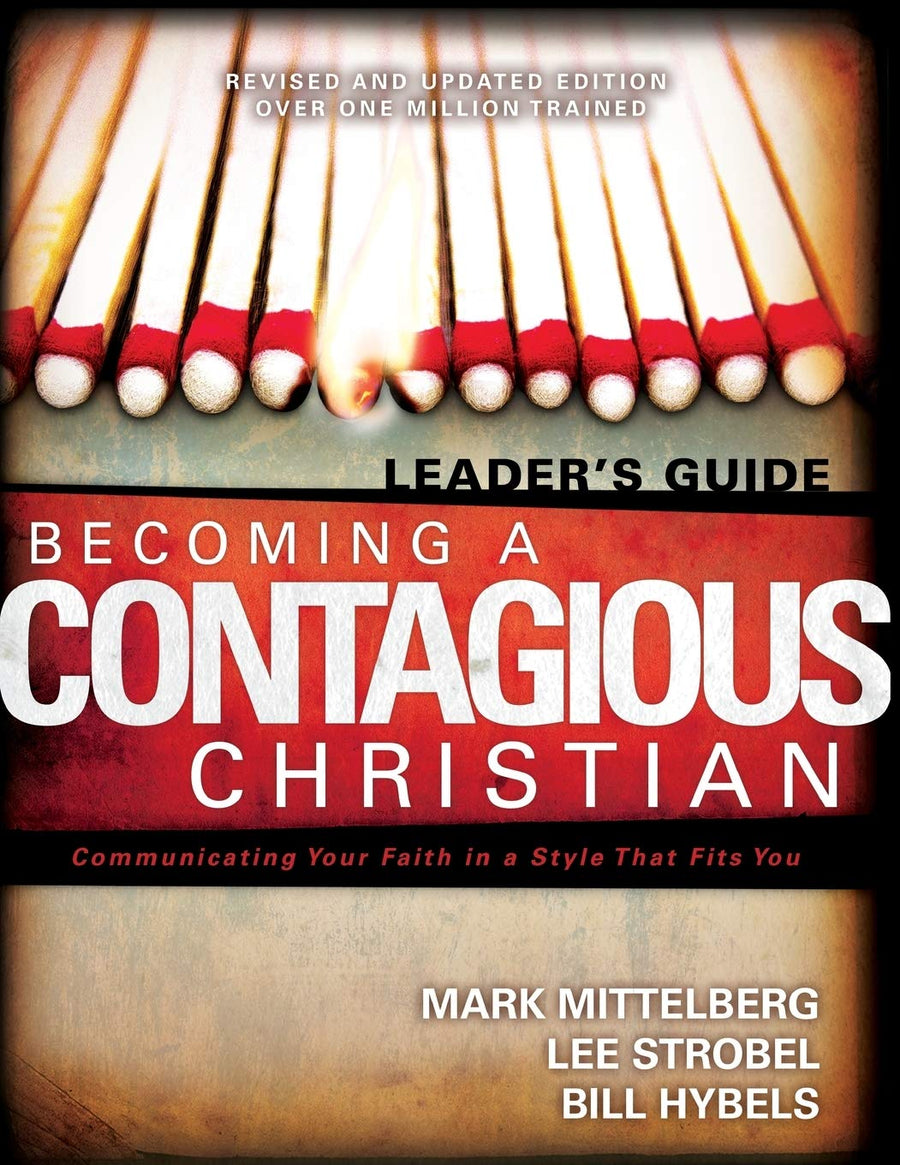 Becoming a Contagious Christian Leaders Guide: Communicating Your Faith in a Style That Fits You - Leadership Books