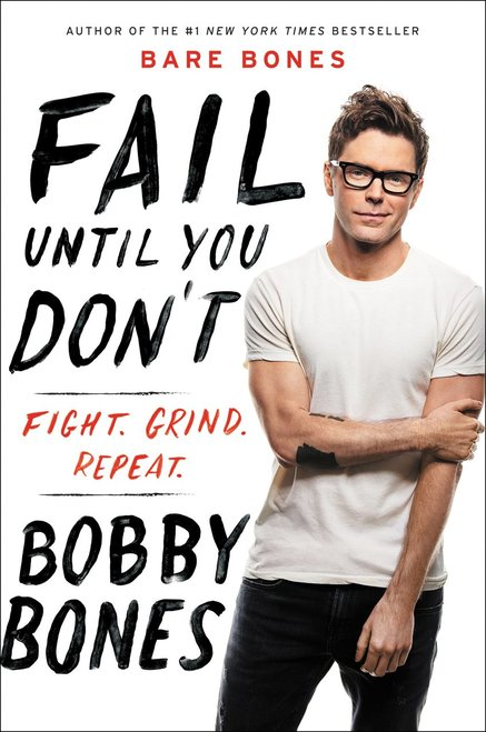 Fail Until You Don't: Fight Grind Repeat - Leadership Books