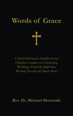 Words of Grace: A Quick Reference Handbook for Christian Leaders - Leadership Books