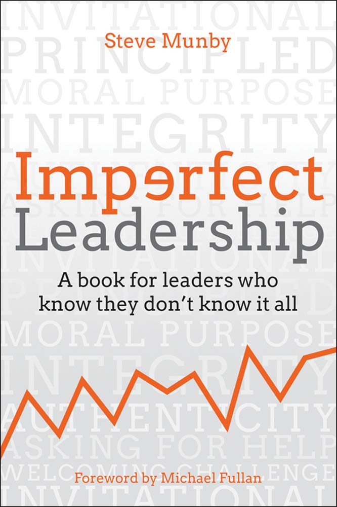 Imperfect Leadership: A Book for Leaders Who Know They Don't Know It All - Leadership Books