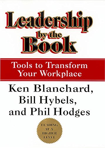 Leadership by the Book: Tools to Transform Your Workplace - Leadership Books