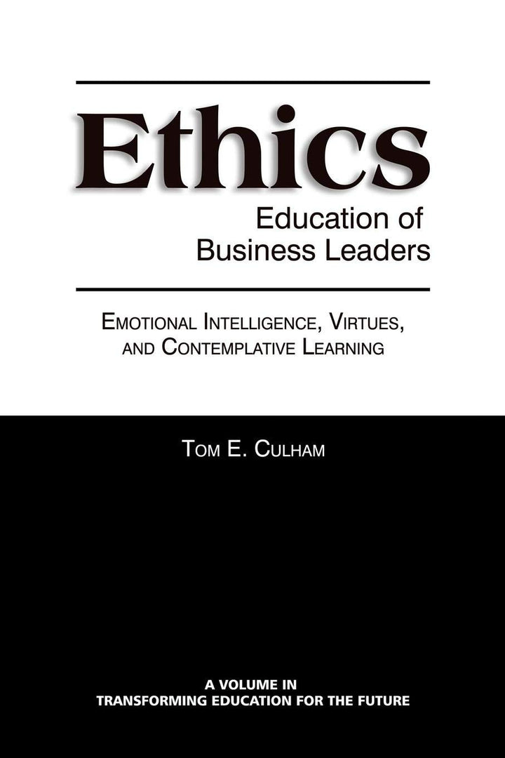 Ethics Education Of Business Leaders - Leadership Books