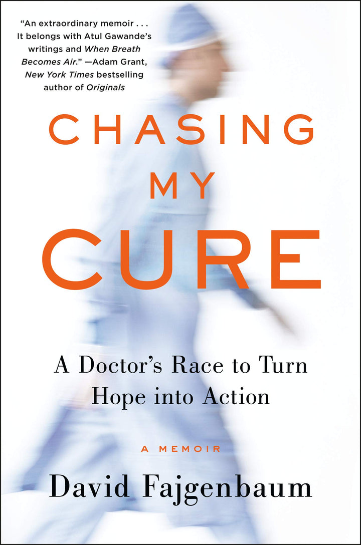 Chasing My Cure: A Doctor's Race to Turn Hope into Action - Leadership Books