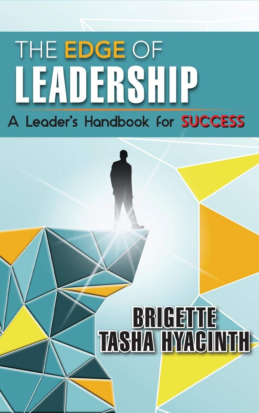 The Edge of Leadership: A Leader's Handbook for Success - Leadership Books