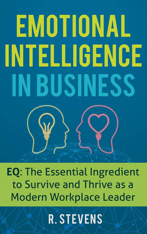 Emotional Intelligence In Business - Leadership Books