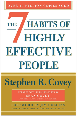 The 7 Habits of Highly Effective People: 30th Anniversary Edition (Anniversary) - Leadership Books
