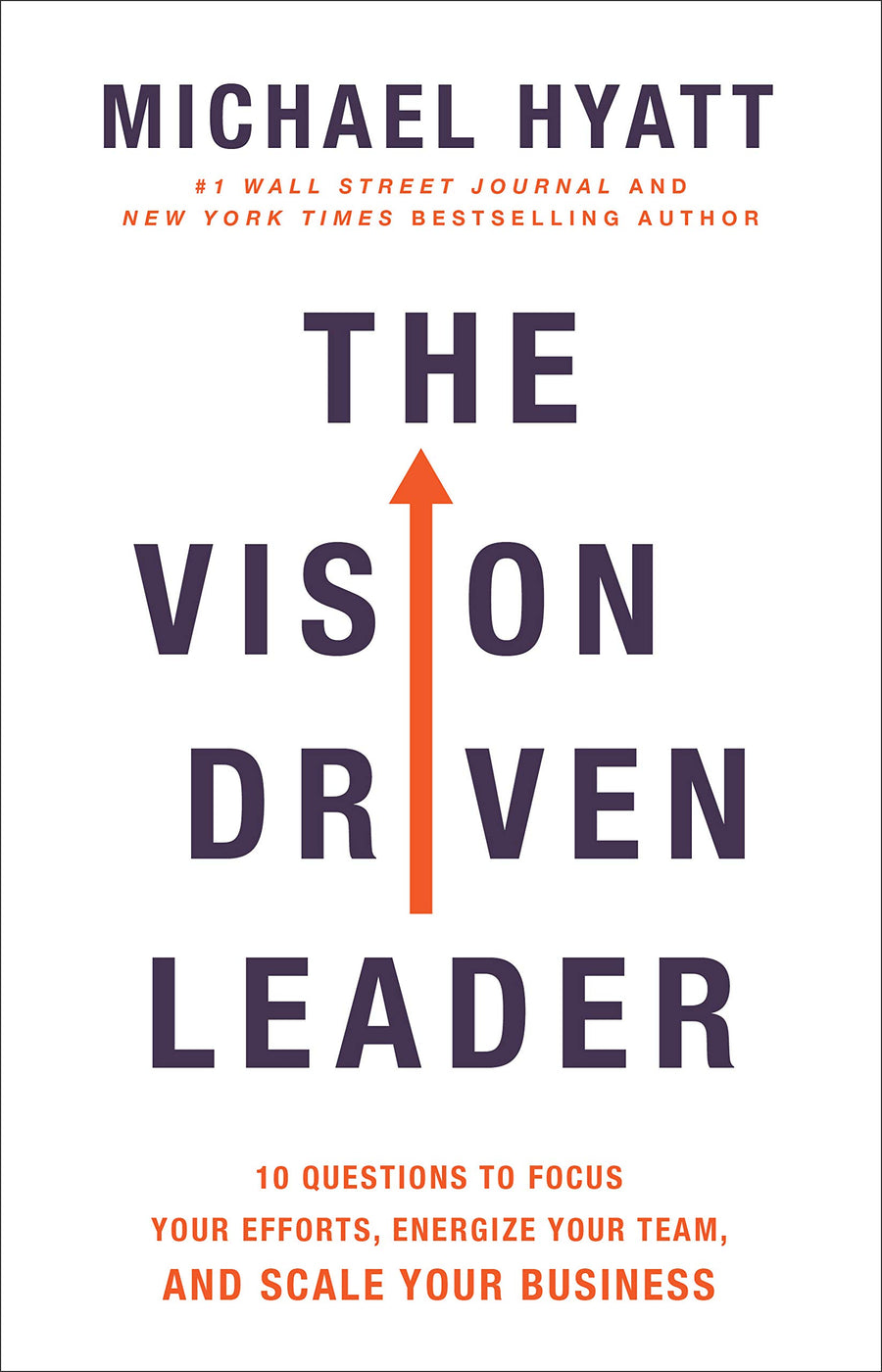 The Vision-Driven Leader - Leadership Books