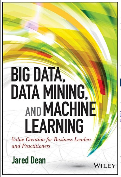 Big Data, Data Mining, And Machine Learning - Leadership Books