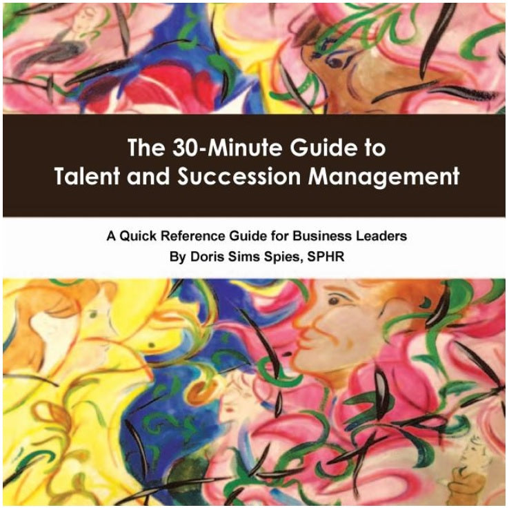 The 30-Minute Guide to Talent and Succession Management - Leadership Books