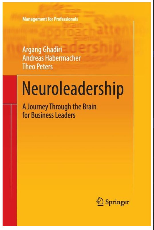 Neuroleadership: A Journey Through The Brain For Business Leaders - Leadership Books