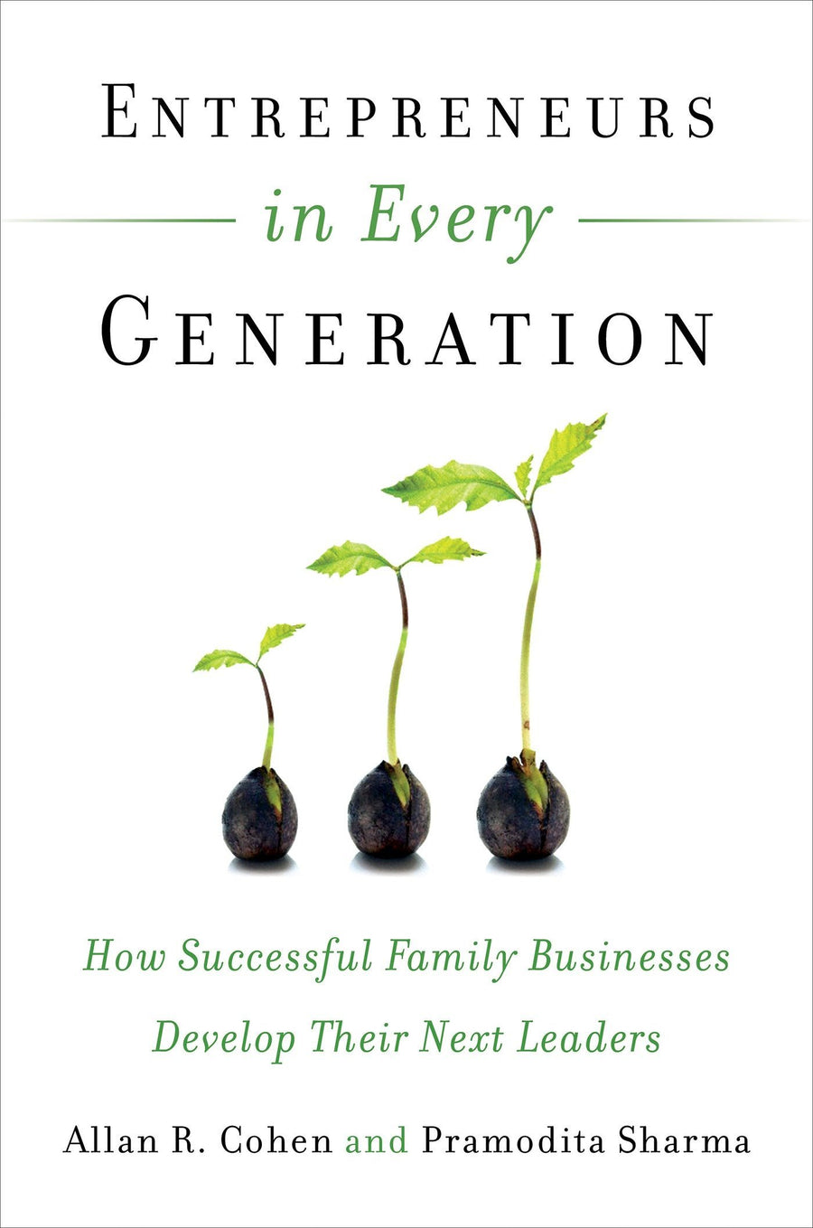 Entrepreneurs In Every Generation: How Successful Family - Leadership Books