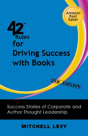 42 Rules for Driving Success With Books - Leadership Books