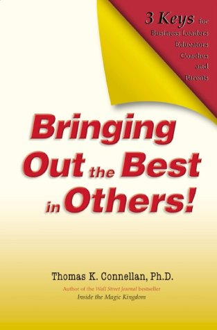 Bringing Out The Best In Others! - Leadership Books