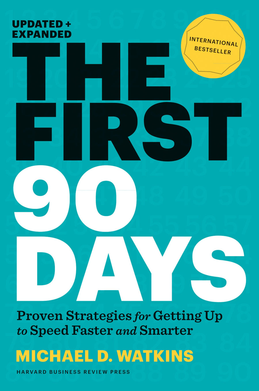 The First 90 Days - Leadership Books