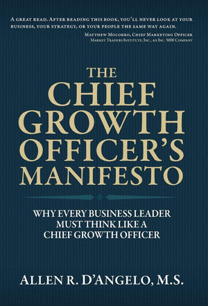The Chief Growth Officer's Manifesto: Why Every Business - Leadership Books