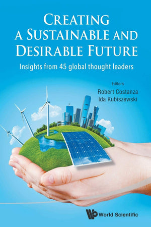 Creating A Sustainable And Desirable Future - Leadership Books
