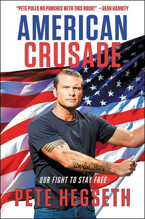 American Crusade: Our Fight to Stay Free - Leadership Books