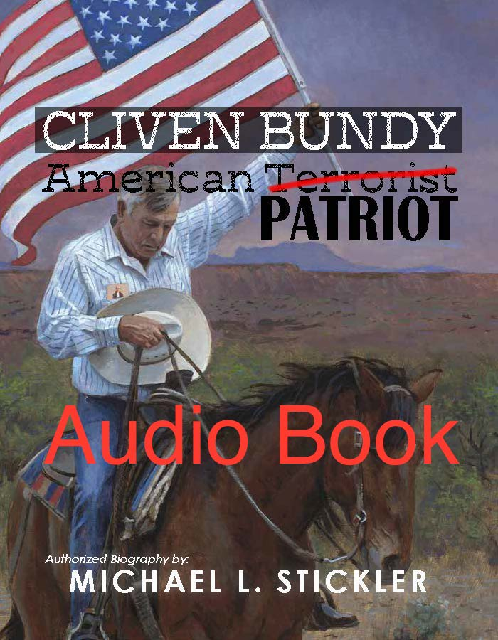 Cliven Bundy American Patriot - Combination Package - Leadership Books