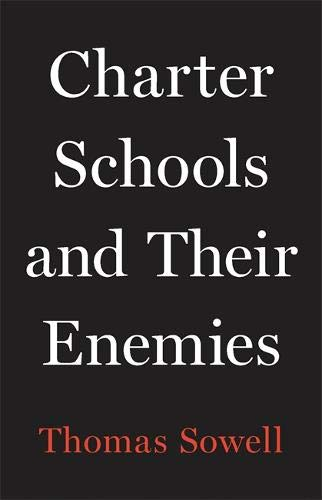 Charter Schools and Their Enemies - Leadership Books