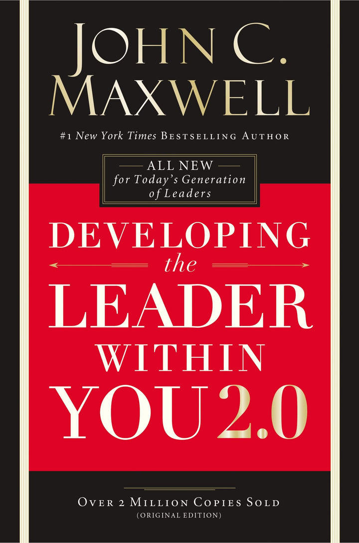 Developing the Leader Within You 2.0 - Leadership Books
