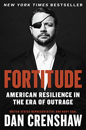 Fortitude: American Resilience in the Era of Outrage - Leadership Books