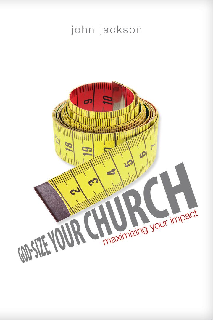 God-Size Your Church - Leadership Books