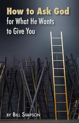 How to Ask God - for What He Wants to Give You - Leadership Books