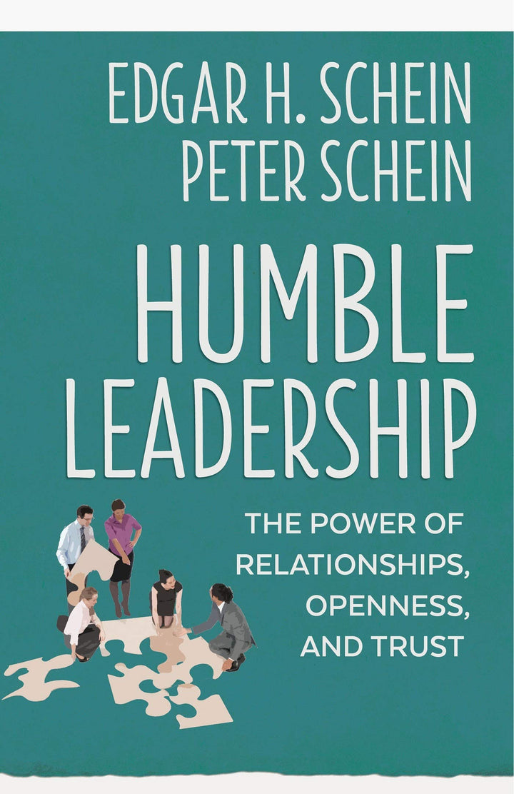 Humble Leadership: The Power of Relationships, Openness, and Trust - Leadership Books